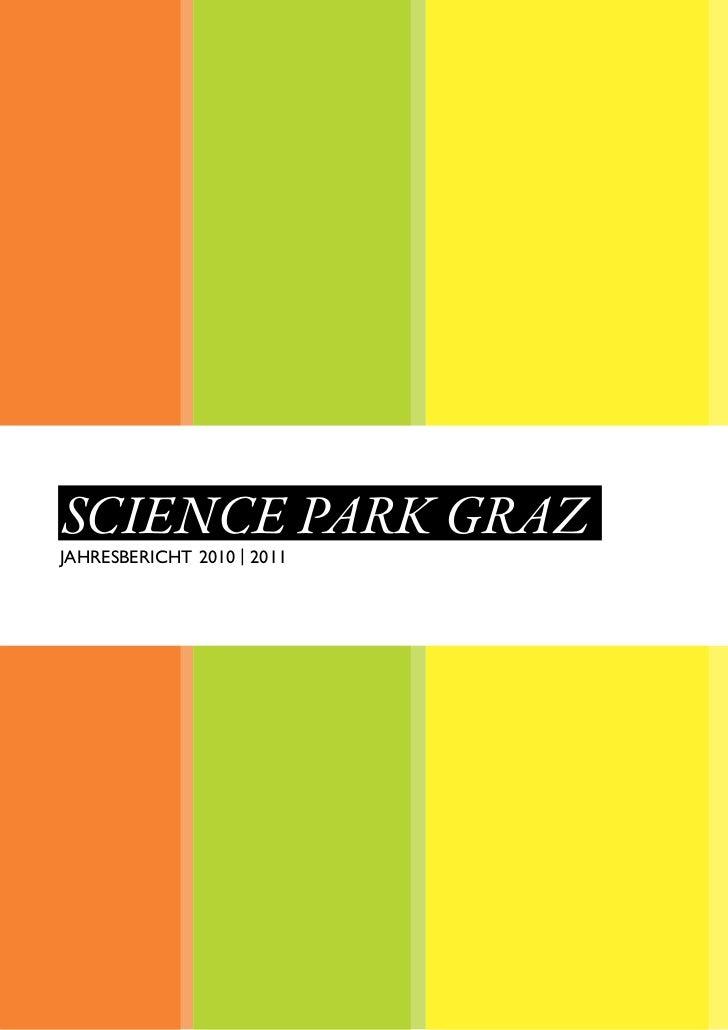 SCIENCE PARK GRAZJAHRESBERICHT 2010 | 2011