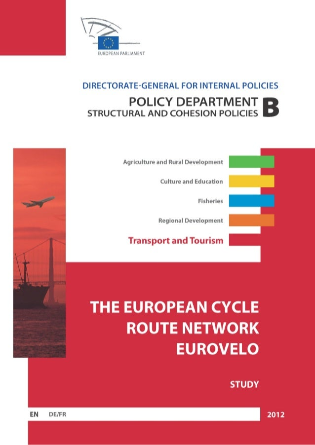 DIRECTORATE GENERAL FOR INTERNAL POLICIES POLICY DEPARTMENT B: STRUCTURAL AND COHESION POLICIES TRANSPORT AND TOURISM THE ...