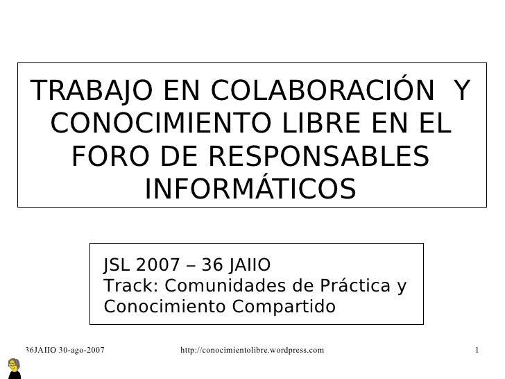 Trabajo en colaboración y conocimiento libre en el Foro de Responsables Informáticos