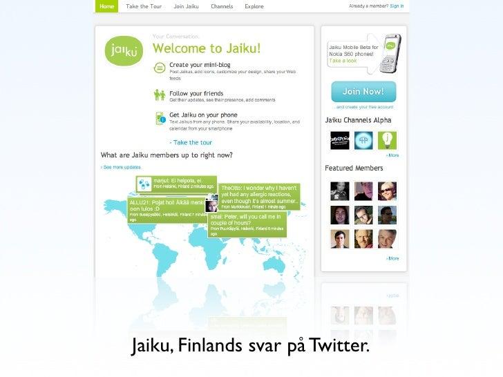 Jaiku, Finlands svar på Twitter.