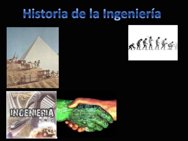 Historia de la Ingeniería. UDEP. Eduardo céspedes