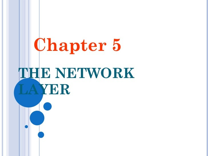 THE NETWORK LAYER Chapter 5