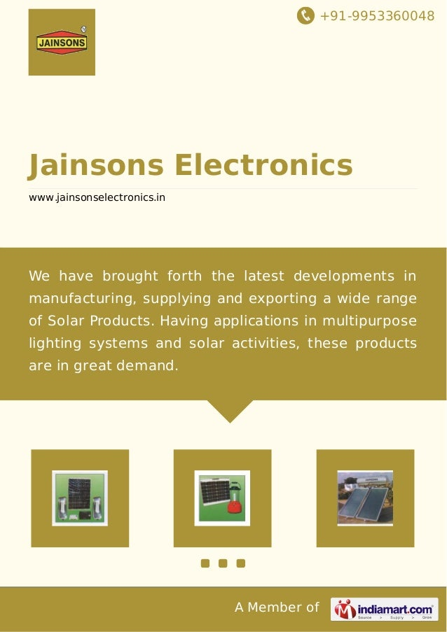 +91-9953360048 A Member of Jainsons Electronics www.jainsonselectronics.in We have brought forth the latest developments i...