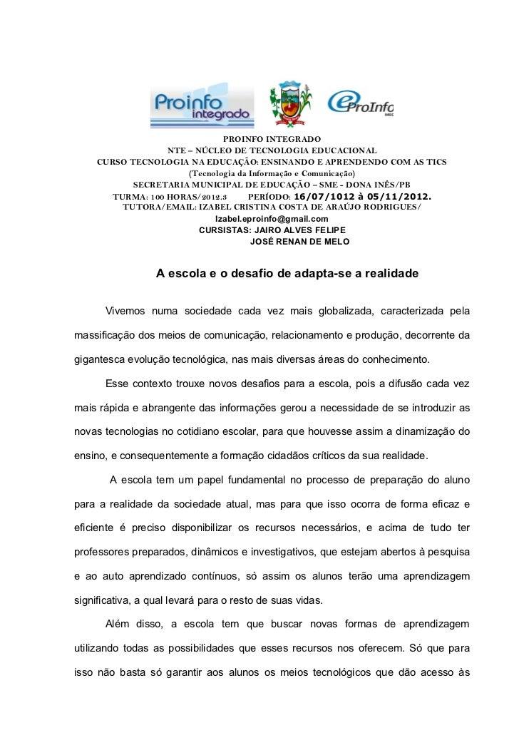 A ESCOLA E O DESAFIO DE ADAPTA-SE A REALIDADE