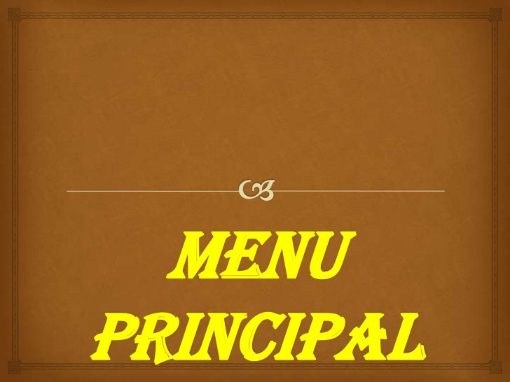 MENU principal<br />