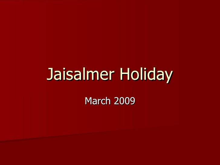 Jaisalmer Holiday March 2009