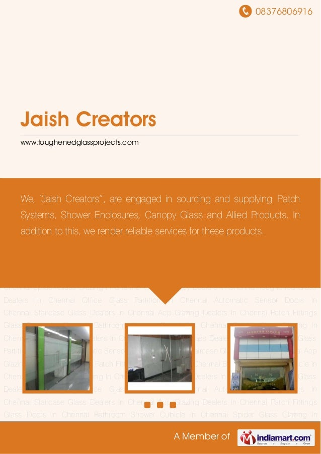 08376806916 A Member of Jaish Creators www.toughenedglassprojects.com Patch Fittings Glass Doors In Chennai Bathroom Showe...