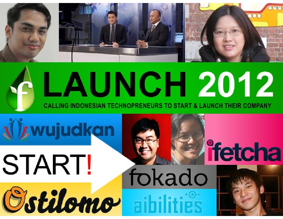 CALLING INDONESIAN TECHNOPRENEURS TO START & LAUNCH THEIR COMPANY
