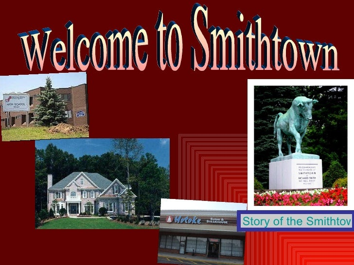 Welcome to Smithtown Story of the Smithtown Bull