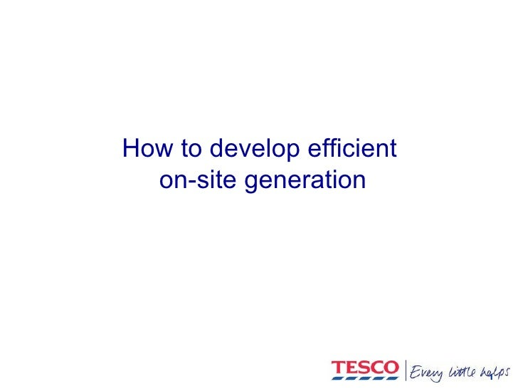How to develop efficient  on-site generation