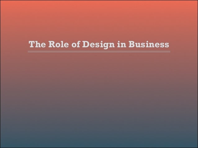 The Role of Design in Business