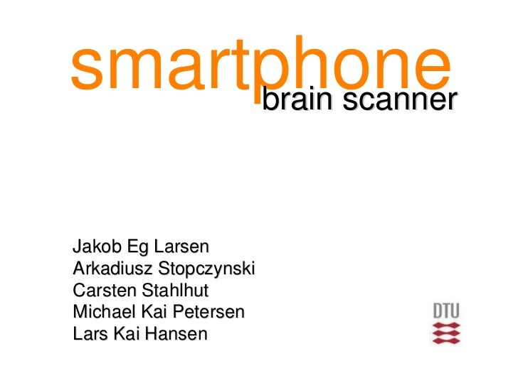My experience with a smartphone brainscanner - Jakob Larsen