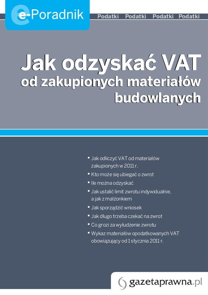 ee-Poradnik      Podatki      Podatki      Podatki PodatkiJak odzyskać VATod zakupionych materiałów             budowlanyc...