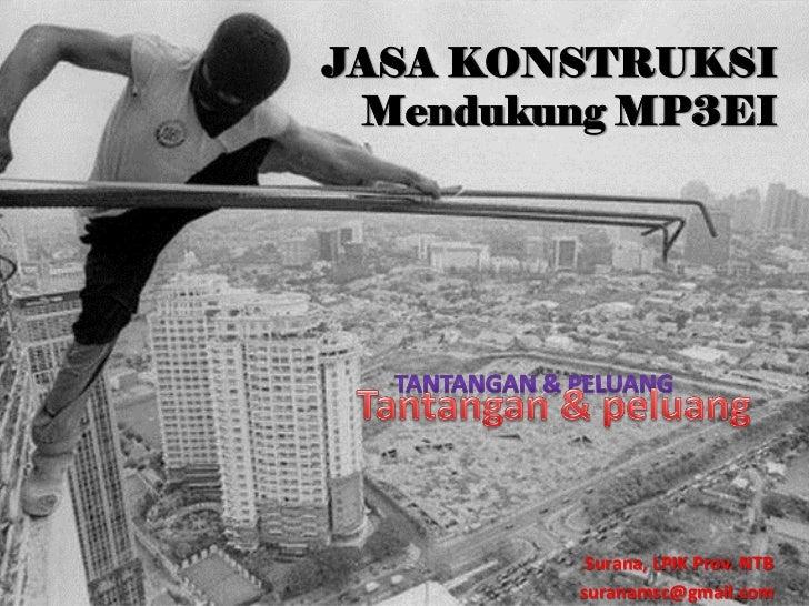 Jasa Konstruksi & MP3EI
