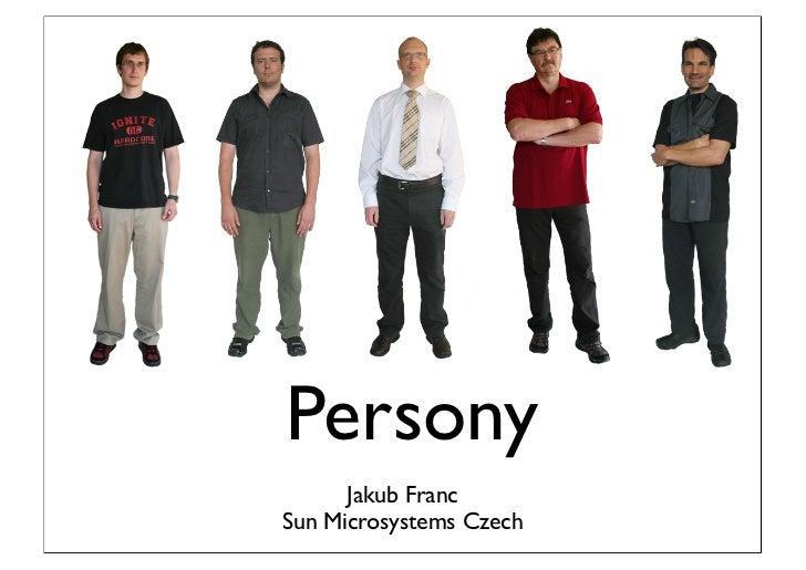 Persony       Jakub Franc Sun Microsystems Czech