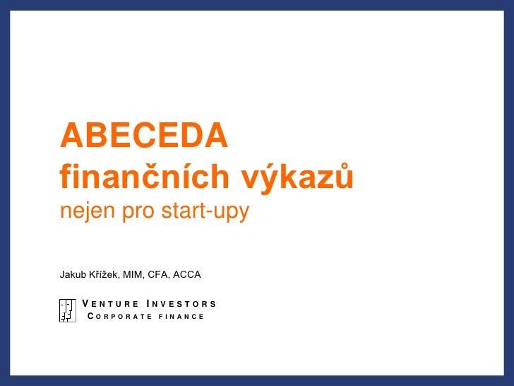 Jakub Křížek (Venture Investors) - Finanční abeceda