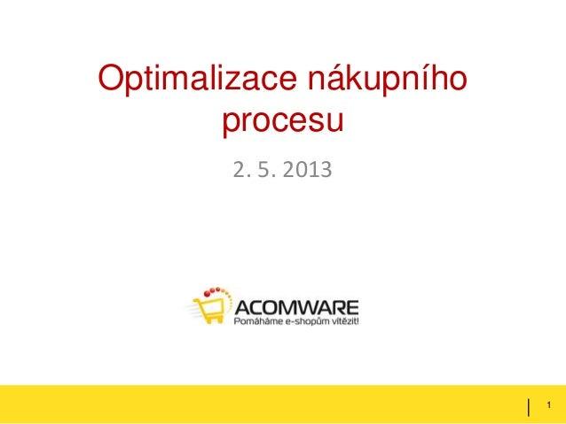 Optimalizace nákupníhoprocesu2. 5. 20131|