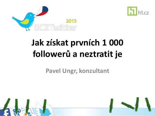 Jak získat prvních 1 000 followerů   web