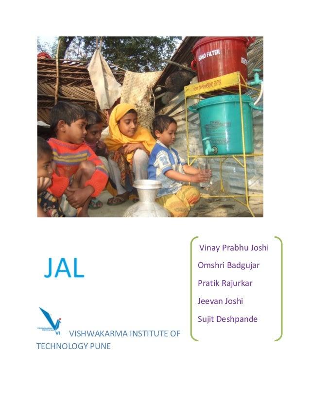 VISHWAKARMA INSTITUTE OF TECHNOLOGY PUNE Vinay Prabhu Joshi Omshri Badgujar Pratik Rajurkar Jeevan Joshi Sujit Deshpande