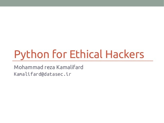 اسلاید ارائه اول جلسه ۱۰ کلاس پایتون برای هکر های قانونی