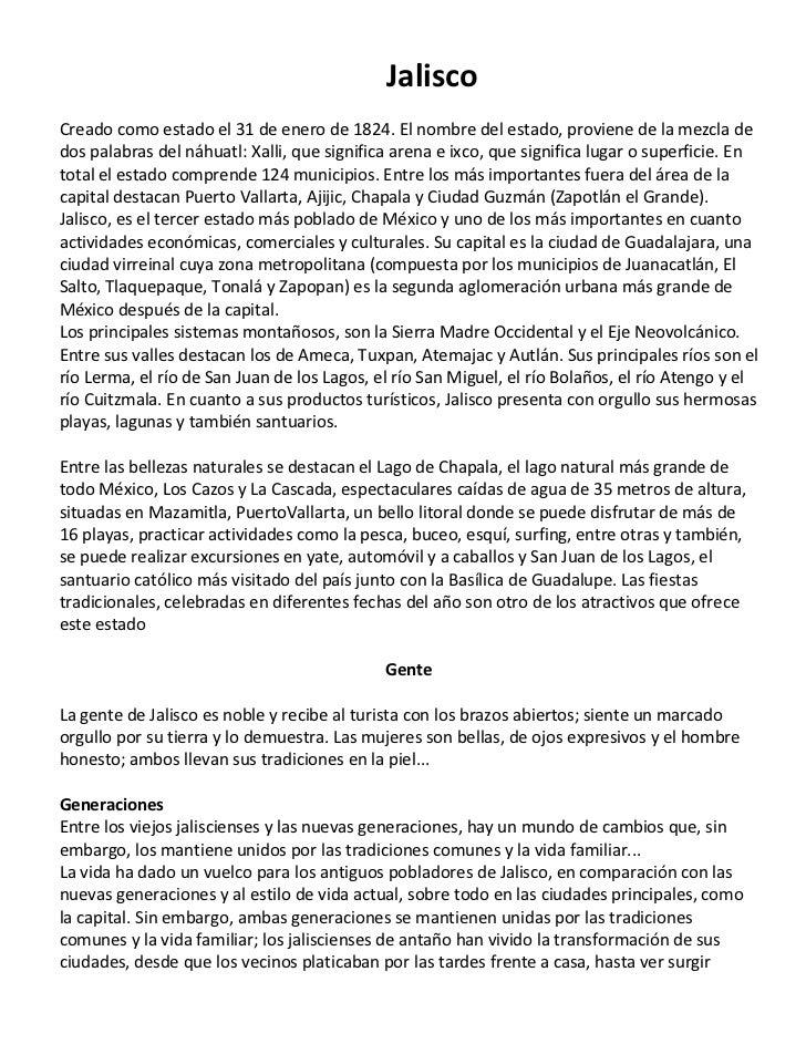 JaliscoCreado como estado el 31 de enero de 1824. El nombre del estado, proviene de la mezcla dedos palabras del náhuatl: ...