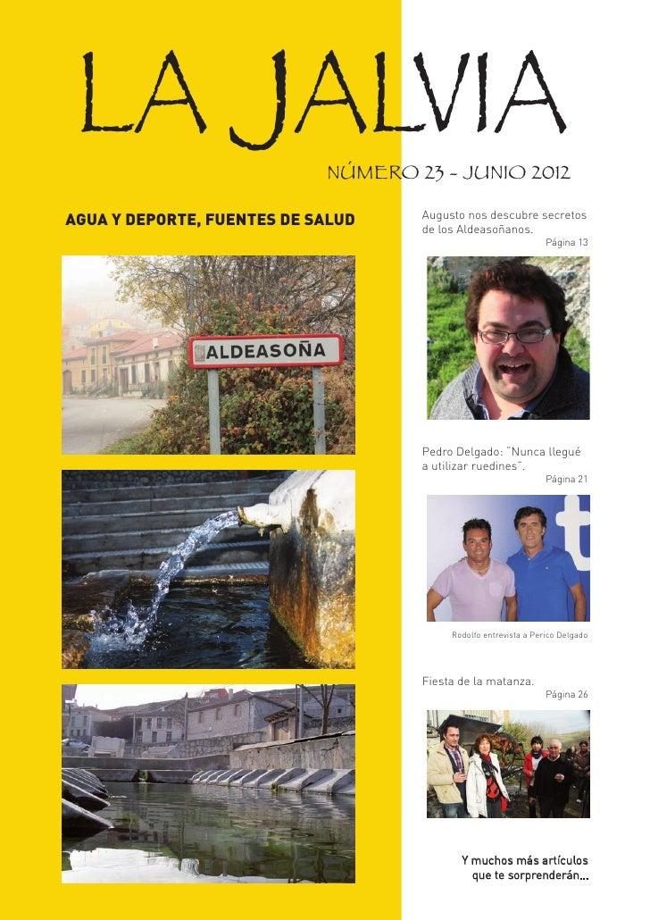 LA JALVIA                  NÚMERO 23 - JUNIO 2012                                    Augusto nos descubre secretosAGUA Y D...