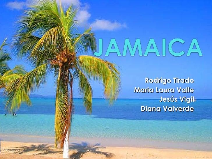 Jamaica - Tirado, Valle, Valverde, Vigil