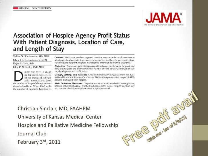 JOURNAL CLUB: Association of Hospice Agency Profit Status With Patient Diagnosis, Location of Care, and Length of Stay