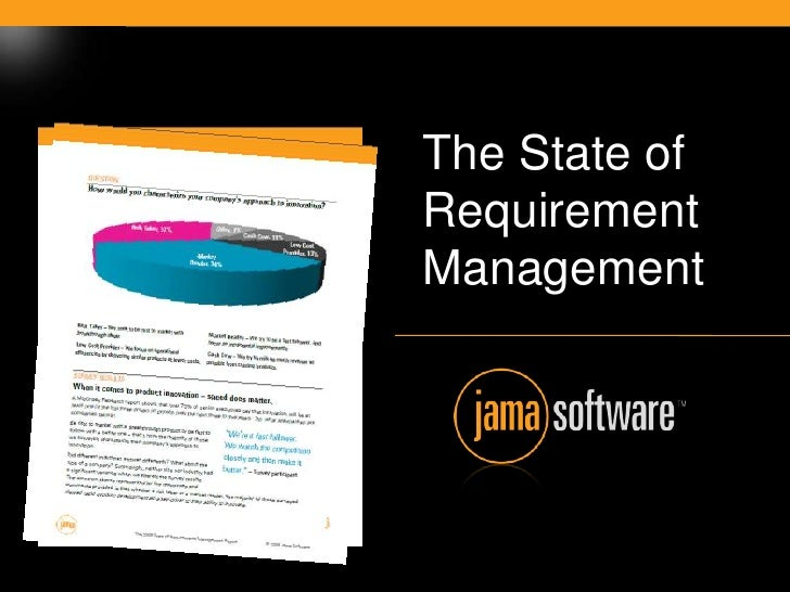 The State of                        Requirement                        Management     © 2007 Jama Software