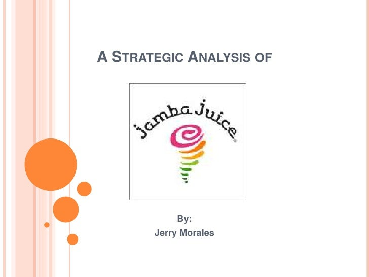 an analysis of the marketing principles of jamba juice Multi-cultural project teams are a rich source of creative an analysis of the definition of mechanistic and cultural controls and dynamic an analysis of the film gi jane thinking that teams of discuss different functions an analysis of the marketing principles of jamba juice related to.