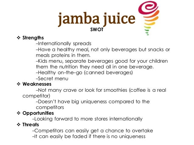 swot analysis of jamba juice Documents similar to jamba juice international business plan skip carousel carousel jamba juice case study no name business plan of fruit juice business plan smoothie and juice bar jamba juice company analysis jamba september 2009 presentation jamba juice thailand4 jamba juice.