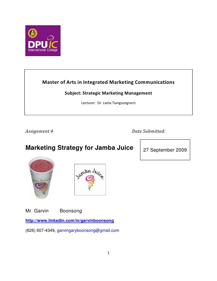 Master of Arts in Integrated Marketing Communications                  Subject: Strategic Marketing Management            ...