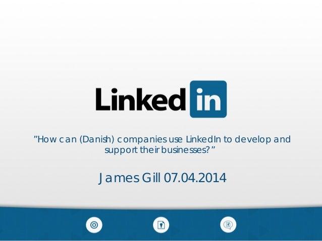 Ekslusivt Linkedln indblik_JamesGill