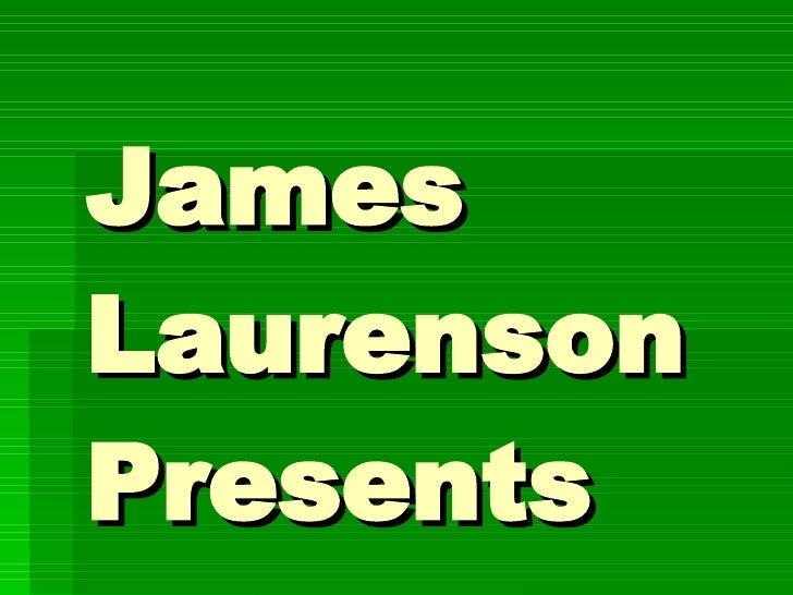 James Laurenson Presents