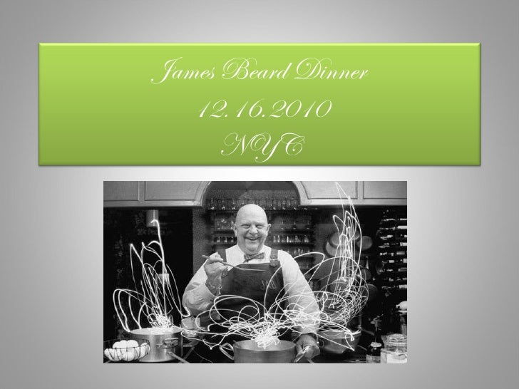 James Beard Dinner