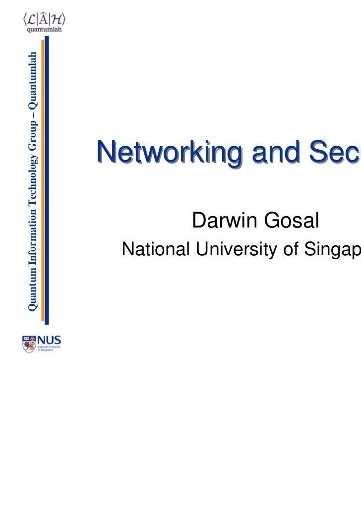 Quantum Information Technology Group – Quantumlah                                                    Networking and Securi...