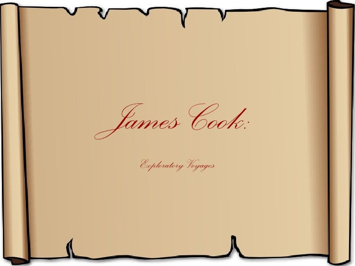 James Cook:  Exploratory Voyages