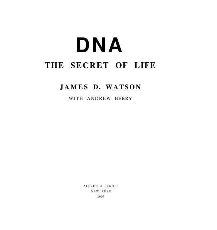 James d watson  the secret of life[1]