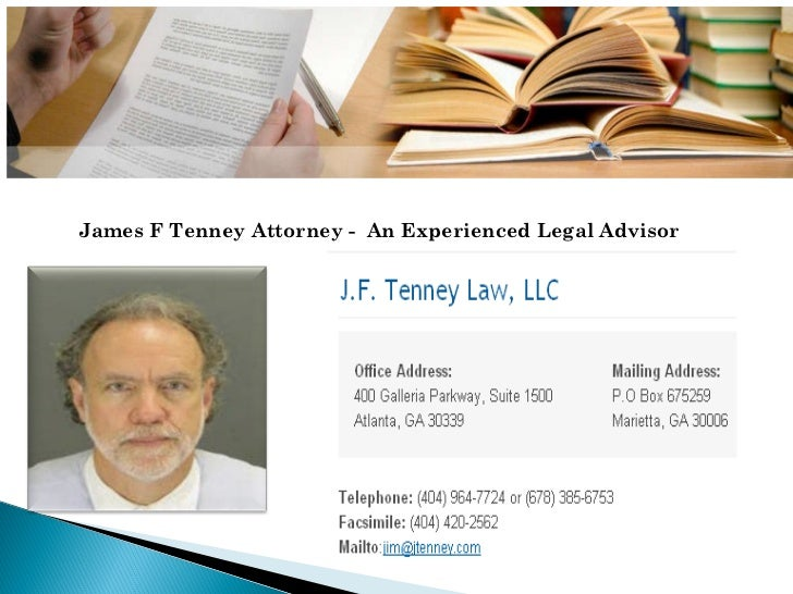 James F Tenney Attorney -  An Experienced Legal Advisor