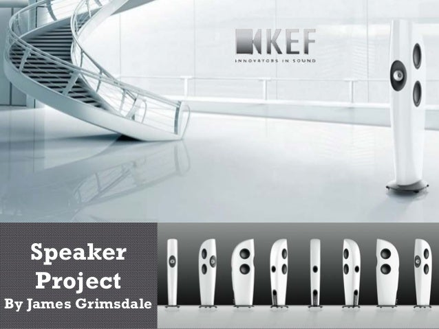 Speaker   ProjectBy James Grimsdale