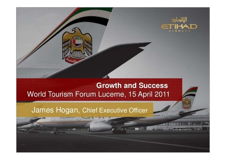 James hogan groth and success world tourism forum lucerne 2009