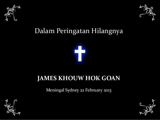 Dalam peringatan hilangnya James Khouw