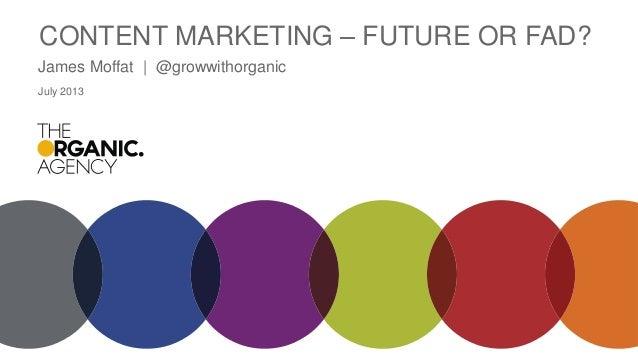 Content marketing – the latest fad or the future of a discipline?