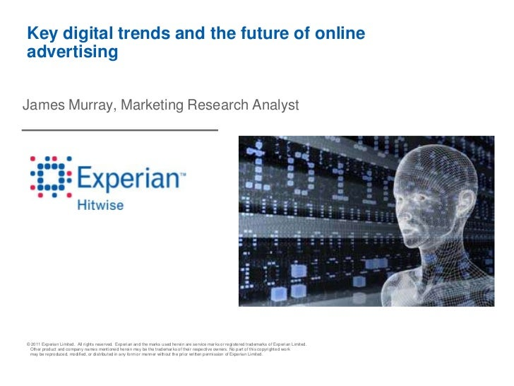 Key digital trends and the future of online advertising<br />James Murray, Marketing Research Analyst<br />