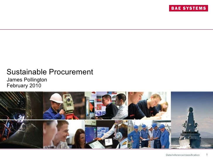 """""""Case Study: Sustainable Business Practise at BAE Systems"""" - James Pollington, BAE Systems"""