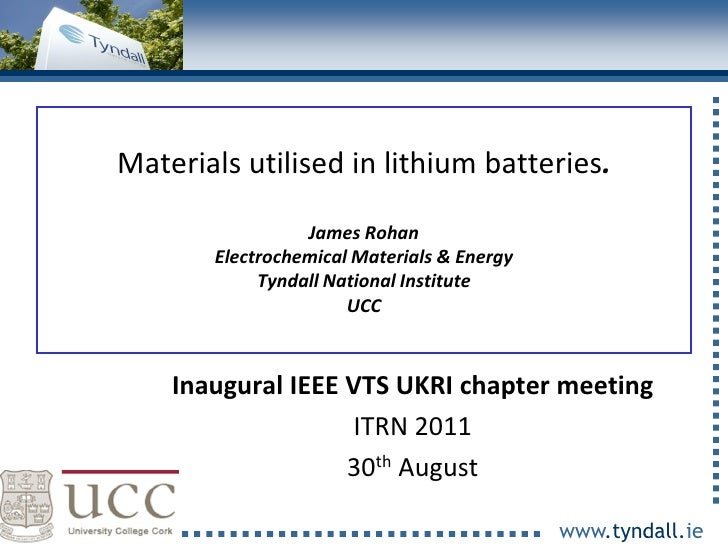 Materials utilised in lithium batteries.                     James Rohan           Electrochemical Materials & Energy     ...