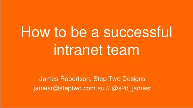 How to be a successful intranet team