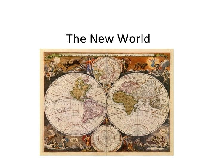 The New World