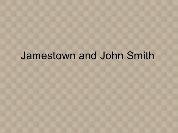 Jamestown and John Smith