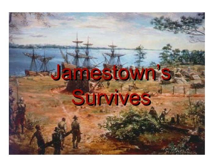 Jamestown's Survives